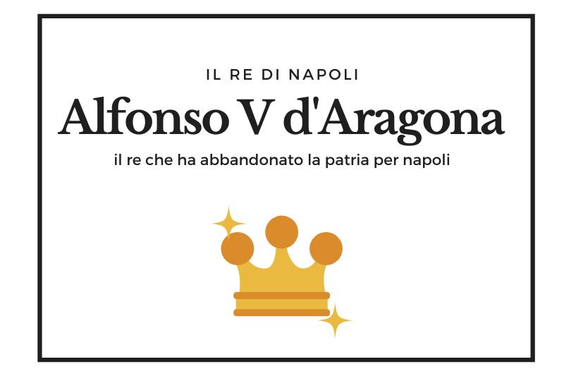 【アルフォンソ5世】ナポリ獲得を熱望したトラスタマラ家のアラゴン王 -Alfonso V d'Aragona-