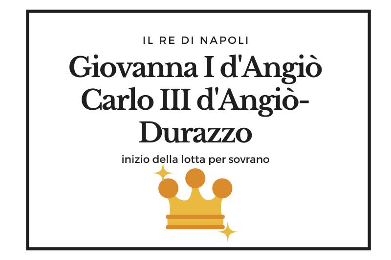 【ジョヴァンナ1世とカルロ3世】ナポリの王座をかけたアンジュー家の争いの幕開け -Giovanna d'Angiò e Carlo III d'Angiò Durazzo-