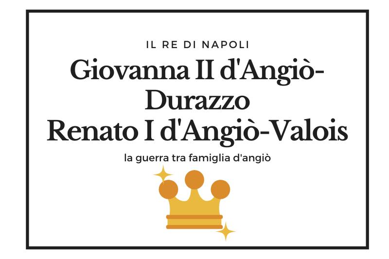 【ジョヴァンナ2世とレナート1世】アンジュー家によるナポリ支配の終止符 -Giovanna II d'Angiò Durazzo e Renato I d'Angiò Valois-