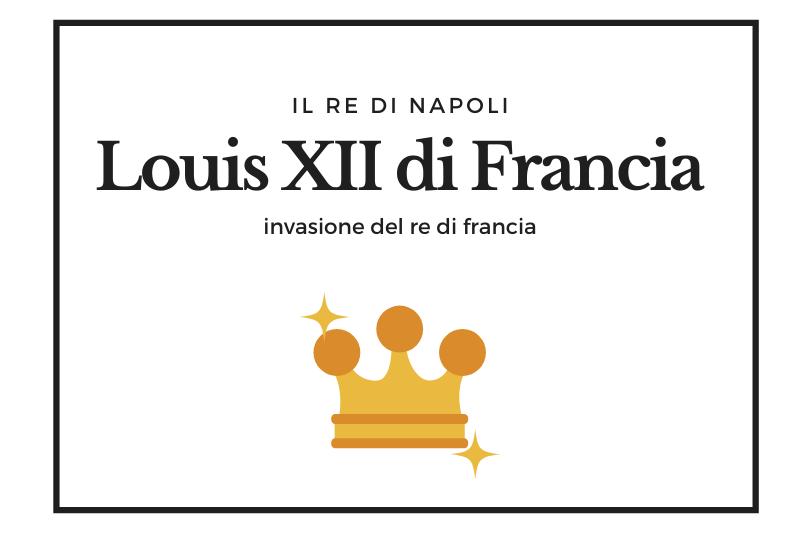 【ルイ12世】イタリアの領土獲得に動いたフランス王 -Louis XII di Francia-